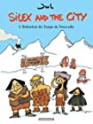 Silex and the city - Tome 2 - Réduction du temps de Trouvaille