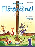 Jede Menge Flötentöne 1: Die Schule für Altblockflöte mit Pfiff