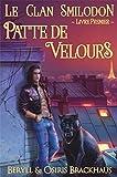 Patte de Velours (Le Clan Smilodon t. 1)
