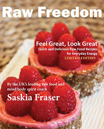 Get raw freedom quick and delicious raw food recipes for pdf die get raw freedom quick and delicious raw food recipes for pdf forumfinder Gallery