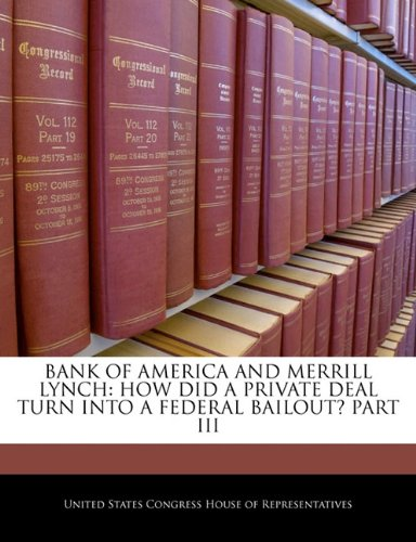 bank-of-america-and-merrill-lynch-how-did-a-private-deal-turn-into-a-federal-bailout-part-iii