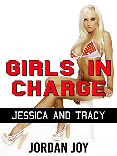 Girls in Charge: Jessica and Tracy (FemDom, Sissification, Fetish, Butt Worship)