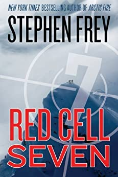 Red Cell Seven (Red Cell Series, Book 2) by [Frey, Stephen W.]