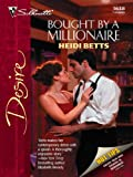 Bought by a Millionaire (Harlequin Desire)