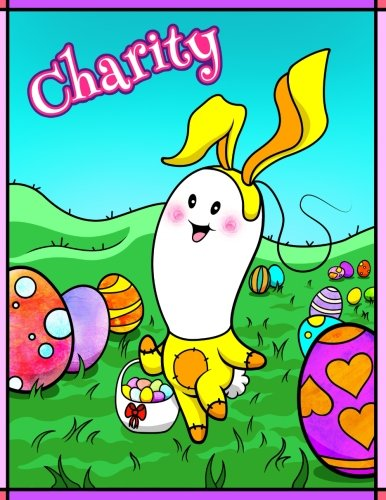 Charity: Personalized Easter Coloring Book for Kids, Ima Gonna Color My Happy Easter, Easter Gifts for Girls, Easter Basket Stuffers for Children (Dr Seuss Handwerk)