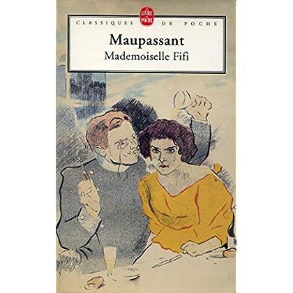 Mademoiselle Fifi - Préface, commentaires et notes par Louis Forestier