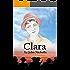 Clara: A First World War Novel
