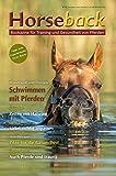 Horseback II: Schwimmen mit Pferden