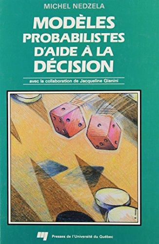 Modèles probabilistes d'aide à la décision par Nedzela