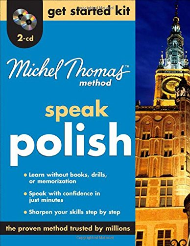Speak Polish Get Started Kit (Michel Thomas Method)
