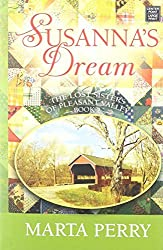 Susanna's Dream (The Lost Sisters of Pleasant Valley) by Marta Perry (2014-03-02)