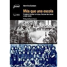 Més que una escola: Frederic Godàs i el Liceu Escolar de Lleida (1906-1920) (Guimet)