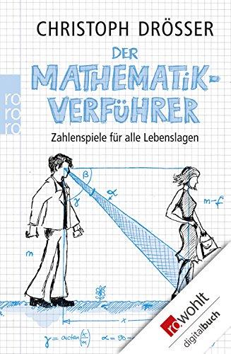 Denksport für ein Jahr: 140 mathematische Rätsel aus dem Alltag (German Edition)