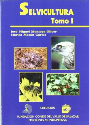 Selvicultura por M. Montoya Oliver, J. Meson Garcia