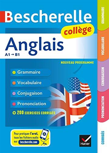 Bescherelle Anglais collège: grammaire, conjugaison, vocabulaire, prononciation (A1-B1) (Bescherelle langues) por Jeanne-France Bignaux