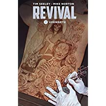 Revival 7: Vorwärts!