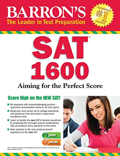 Barron's SAT 1600 with Online Test: Aiming for the Perfect Score por Linda Carnevale