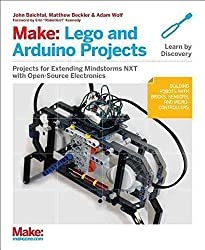 [Make: LEGO and Arduino Projects: Projects for Extending MINDSTORMS NXT with Open-Source Electronics] (By: John Baichtal) [published: December, 2012]