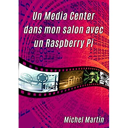 Un Media Center dans mon salon avec un Raspberry Pi