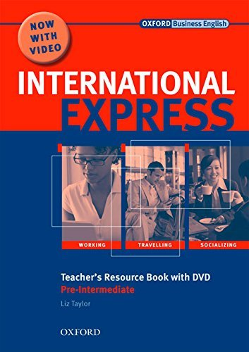 International Express: Pre-Intermediate: Teacher's Resource Book with DVD by Liz Taylor (2010-07-01)