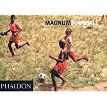 [(Magnum Football: Magnum Soccer)] [ Introduction by Simon Kuper, By (author) Magnum Photographers ] [March, 2005]