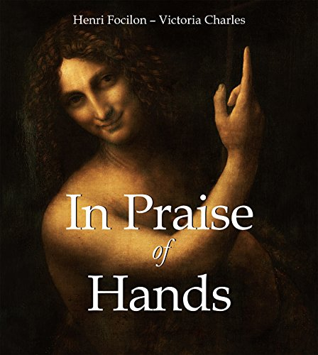 In Praise of Hands (Mega Square) (English Edition) por Henri Focilon