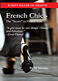 """French Chic - The """"Secret"""" to French Style"""