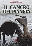 Il cancro del pianeta: Scaffale aperto