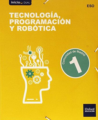Tecnología Programación Y Robótica I. Libro Del Alumno. Madrid (Inicia Dual) - 9788467359534 por Varios Autores