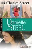 Danielle Steel: 44 Charles Street & Malice: Ebook bundle (English Edition)