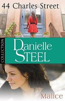 Danielle Steel: 44 Charles Street & Malice: Ebook bundle par [Steel, Danielle]
