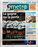 METRO paris [No 1227] du 21/09/2007 - LES DANGERS DE LA RECRE - L'AUBERGE ESPAGNOLE DE MANU CHAO - RUGBY - JEUX VIDEO - LE PALMARES DES VILLES VERTES - LES O.G.M. DIVISENT LE GOUVERNEMENT - PROCHE-ORIENT - RICE HAUSSE LE TON