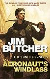 The Aeronaut's Windlass: The Cinder Spires, Book One