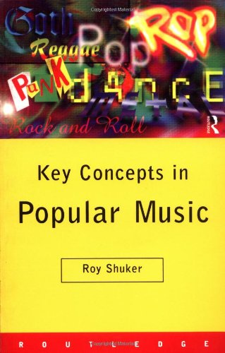 Key Concepts in Popular Music (Routledge Key Guides)