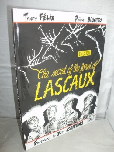 The Secret of the Forest of Lascaux