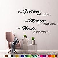 WANDTATTOO AA392 Das Gestern ist Geschichte.Spruch Wanddekoration Wohnzimmer Flur Farbe./Größenauswahl