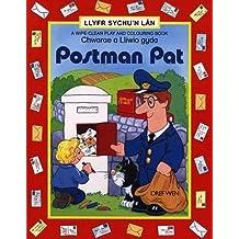Chwarae a Lliwio gyda Postman Pat: Llyfr Sychu Lan - A Wipe-clean Play and Colouring Book