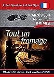 Tout un fromage: Sprachen lernen mit Krimis (Sprachkrimis / Sprachen lernen mit Krimis)