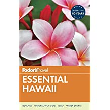 Fodor's Essential Hawaii (Full-color Travel Guide, Band 1)