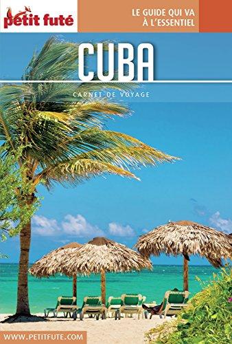 Couverture du livre Cuba 2016 Carnet Petit Futé
