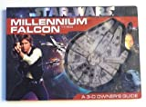 Star Wars Millennium Falcon YT-1300 A 3-D Owner's Guide by Ryder Windham (2010-08-02)