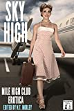 Sky High: Mile High Club Erotica