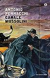 Canale Mussolini (Scrittori italiani e stranieri) (Italian Edition)