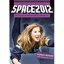 Space 2012: Das aktuelle Raumfahrtjahr mit Chronik 2011