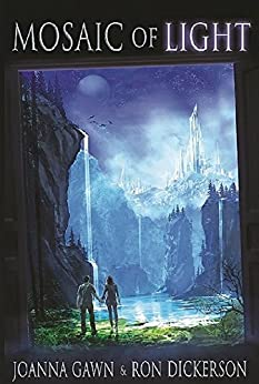 Mosaic of Light (The Lazuli Portals Book 2) by [Gawn, Joanna, Dickerson, Ron]