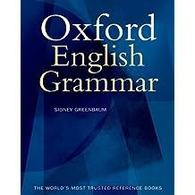 The Oxford English Grammar by Sidney Greenbaum (1996-02-29)