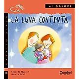 La luna contenta (Caballo alado series-Al galope) by Elisenda Queralt (2005-11-01)