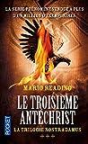 La Trilogie Nostradamus