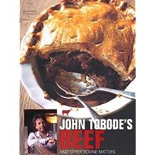 John Torode's Beef by John Torode (Illustrated, 2 Apr 2010) Paperback