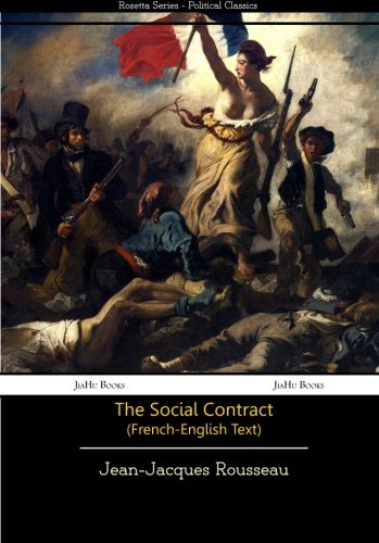 Du Contract Social (French-English Text) (Rossetta Series) por Jean-Jacques Rousseau
